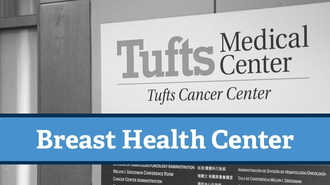 Welcome to the Breast Health Center at Tufts Medical Center