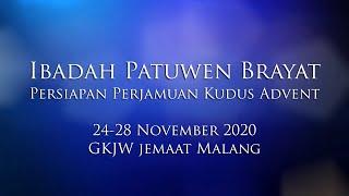 Ibadah Patuwen Brayat 24-28 November 2020 GKJW Jemaat Malang