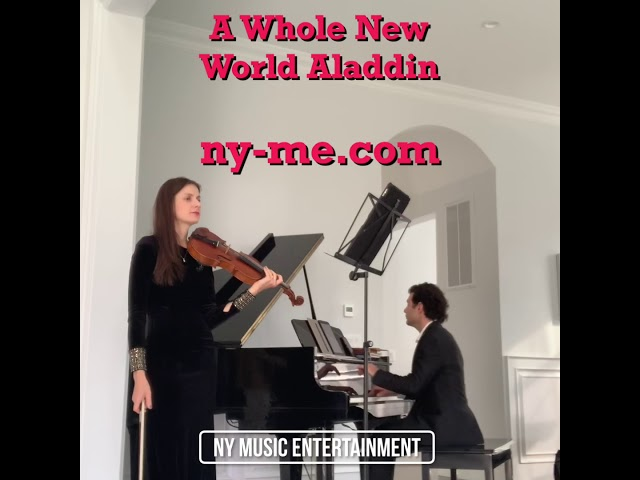A Whole New World from Aladdin Violin and Piano Version