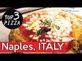 The Best Pizza in Italy   Naples Pizza Top 3