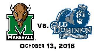 October 13, 2018 - Marshall Thundering Herd vs. Old Dominion Monarchs Full Football Game