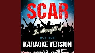 Scar (In the Style of Missy Higgins) (Karaoke Version)