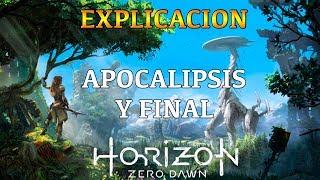 Horizon Zero Dawn: Explicacion Del Apocalipsis Y FINAL (Linea Del Tiempo)