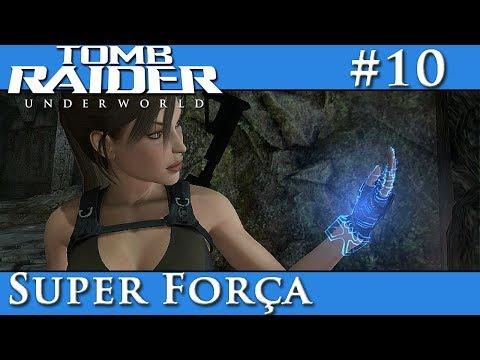 Tomb Raider Underworld #10 - Super Força