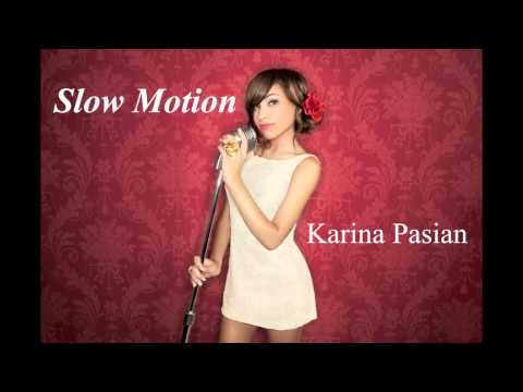 Slow Motion (Instrumental) - Karina Pasian
