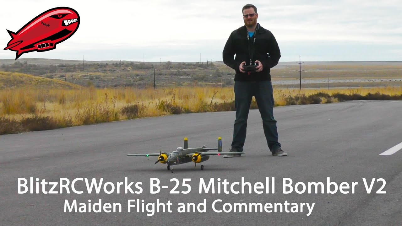 BlitzRCWorks B 25 Mitchell Bomber V2 Maiden flight - YouTube 4d92da778