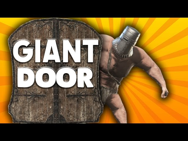 Dark Souls Trolling Hits New Peak With Giant Door Deaths