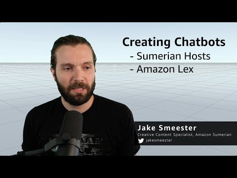 Developing AR/VR Apps with Amazon Sumerian | Ep 4 Foundations - Creating Chatbots