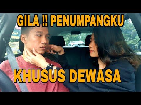 GILAA INI KHUSUS DEWASA, PENUMPANGKU BERPENGALAMAN !! | PRANK TAXI ONLINE
