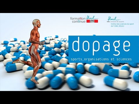 Dopage: sports, organisations et sciences