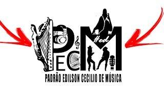Baixar PECM - Padrão Edilson Cecilio de Música