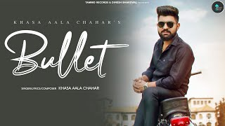 Bullet (Teaser) | Khasa Aala Chahar | New Haryanvi Songs Haryanavi 2021 | Tammo Records