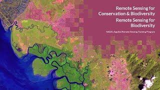 NASA ARSET: Remote Sensing for Biodiversity, Session 2/2