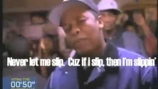 "Ridiculous Rap Lyrics Dr. Dre ""Never let me slip. Cuz if I slip, then I"