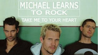 Take Me To Your Heart - Michael Learns To Rock - Lyrics/แปลไทย