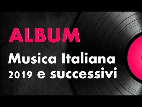 Album Italiani 2019 2020 Canzoni 2019 2020 Musica Italiana Youtube