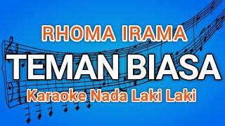 Rhoma Irama - Teman biasa (Karaoke Lirik Tanpa Vocal)