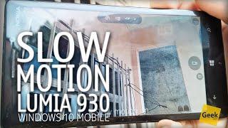 Slow Motion no Windows 10 Mobile - [Câmera Lenta com o Lumia 930]