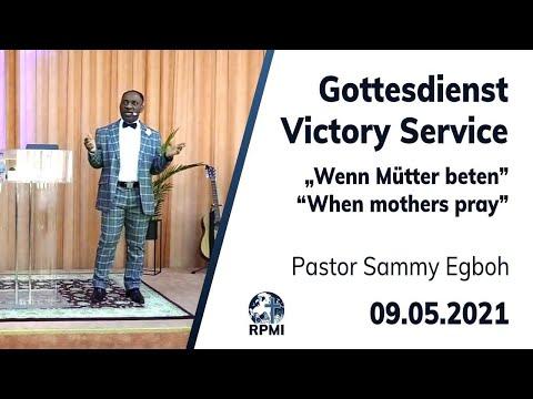 "RPMI-Gottesdienst - 09.05.2021 - Pastor Sammy Egboh ""Wenn Mütter beten"""