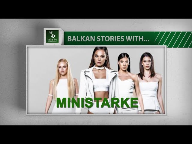 BALKAN STORIES with... MINISTARKE