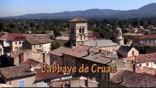 Ardèche - L'Abbaye de Cruas (12ème siècle)