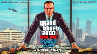 GTA Online Trailer Music — Power Play