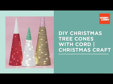 DIY Christmas Tree Cones with Cord | Christmas Craft | Hobby Lobby®