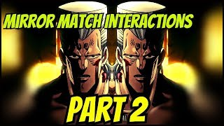 Mirror Match Interactions Part 2 Jojo's Bizarre Adventure Eyes Of Heaven