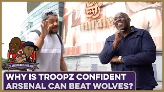Why Is Troopz Confident Arsenal Can Beat Wolves? | Biased Premier League Show