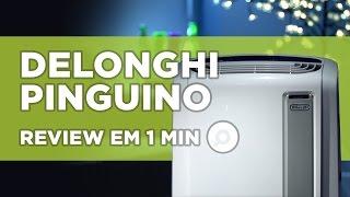 Ar Condicionado Portátil DeLonghi Pinguino - ANÁLISE | REVIEW EM 1 MINUTO - ZOOM
