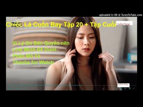 Phim Thái Lan- Chiếc Lá Cuốn Bay Tập 20-21 (Tập Cuối) Full