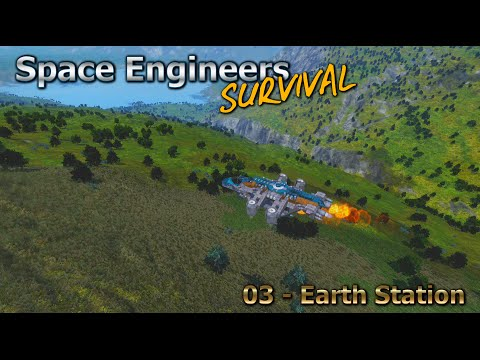 Space Engineers Survival Series - Episode 03 - Earth Station  [HD]