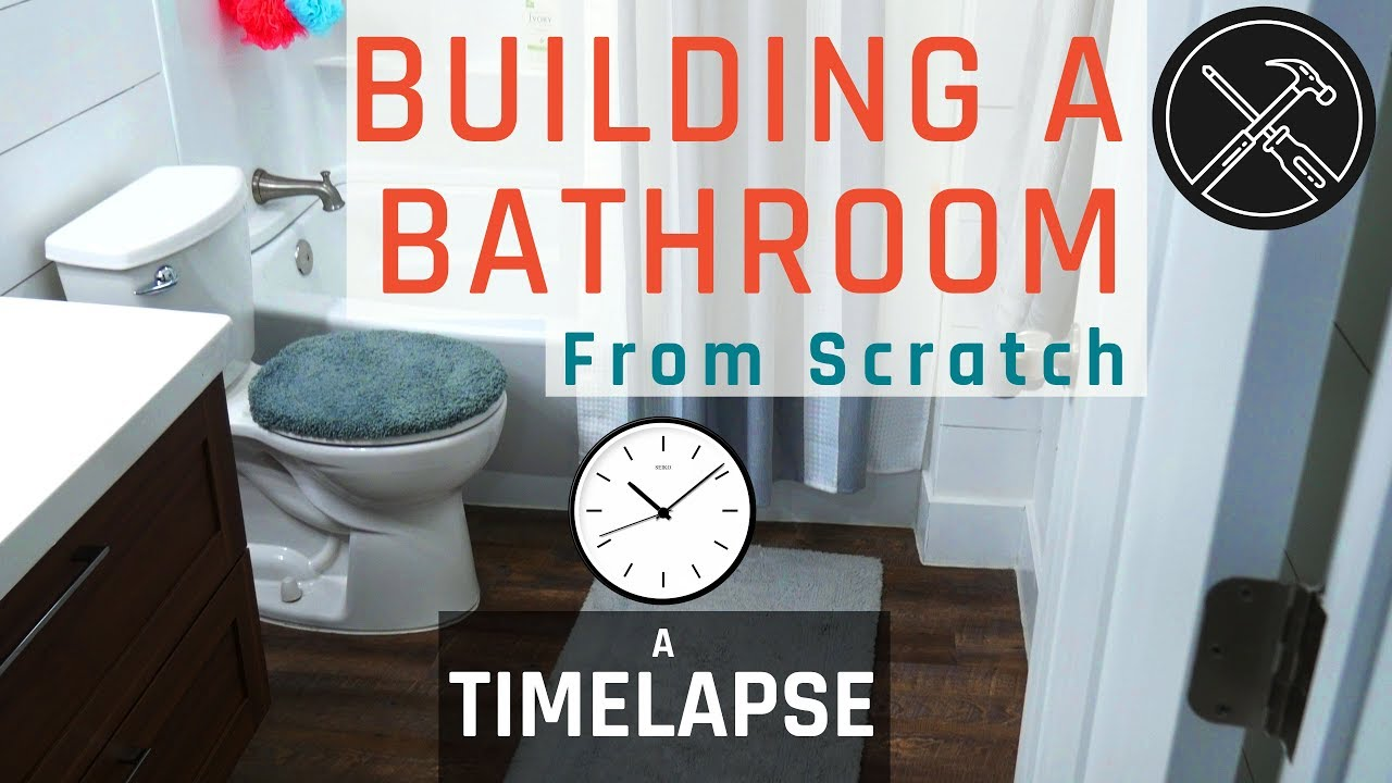 Building A Bathroom From Scratch Timelapse