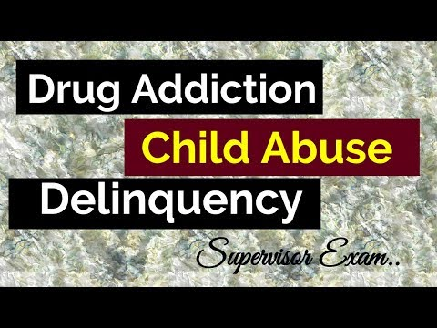 drug-addiction,-child-abuse-&-delinquency-|-causes-&-prevention-|-social-welfare-supervisor-exam-!