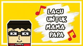 Lagu Untuk Mama Papa By: Kevin Karyn