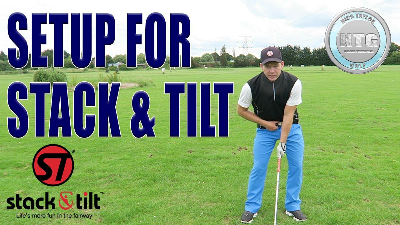 How To Setup For Stack Tilt Golf Swing Golf Tips Lesson 10
