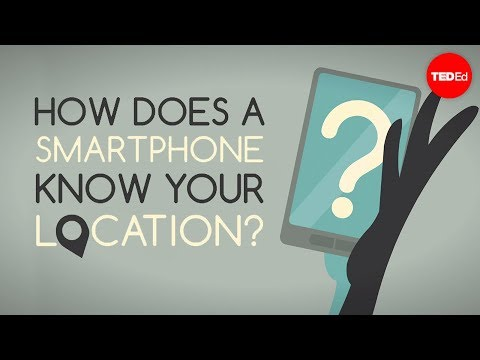 How does your smartphone know your location? - Wilton L. Virgo