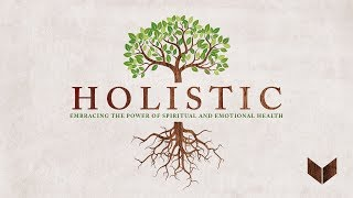 Holistic: The Journey to Emotional Health