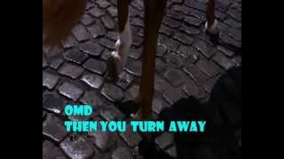 Watch Omd Then You Turn Away video