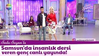 Samsun'da insanlık dersi veren genç canlı yayında!