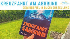 Kreuzfahrt am Abgrund: Gewinnspiel & Buchvorstellung