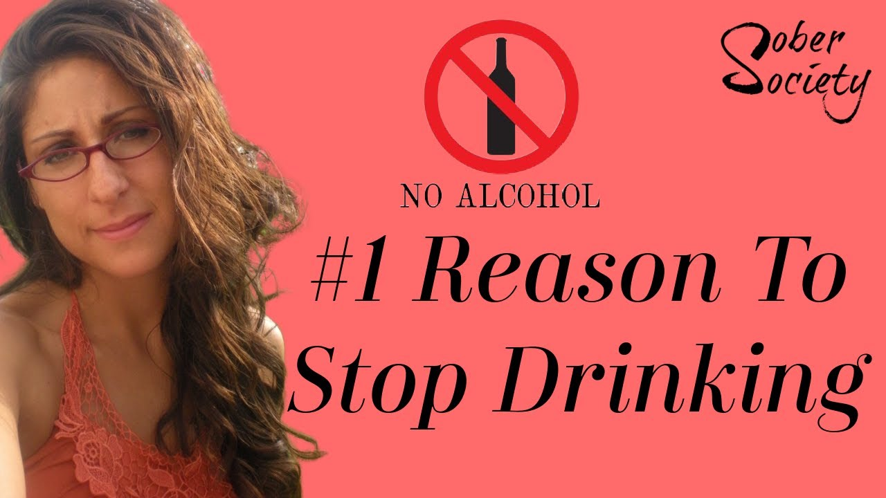 #1 Reason To Quit Drinking