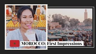 Arriving in Marrakech | First Impressions of Morocco
