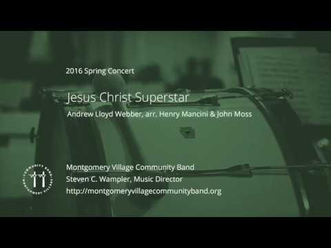 Jesus Christ Superstar - Andrew Lloyd Webber, arr. Henry Mancini & John Moss