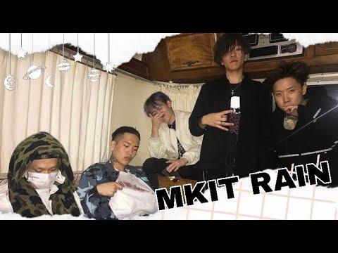MKIT RAIN In A Nutshell