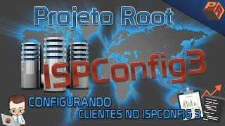 Configurando Clientes no ISPConfig 3