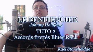 Le Pénitencier - Tuto 2/4 - Accords en Am - Frotté Blues Rock - Guitare Débutant - Johnny Hallyday