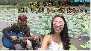 """Cô Gái """"Quảng Nôm"""" Hát """"Đối Với Anh Em Vẫn Là Cô Bé"""" (Cover) Xuân Ly ft Jack Viet Nam"""