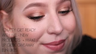 CHATTY GET READY WITH ME - NEW PRODUCTS | ELIN LIKES