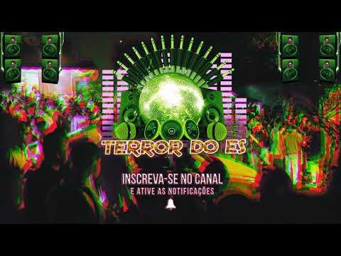 MT - ELA MAMOU NA RUA (DJ JT DA SERRA)TERROR DO ES ©
